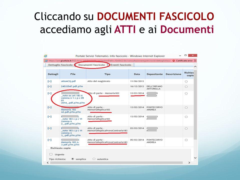 Cliccando su DOCUMENTI FASCICOLO accediamo agli ATTI e ai Documenti