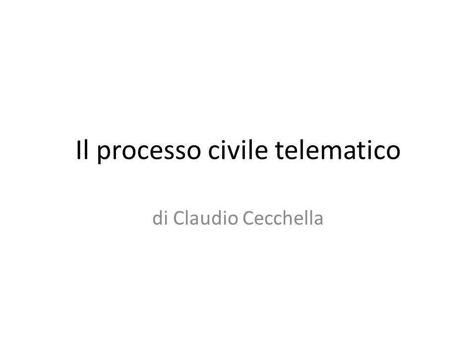 Le origini Il processo telematico nasce civilisticamente con la Legge n.