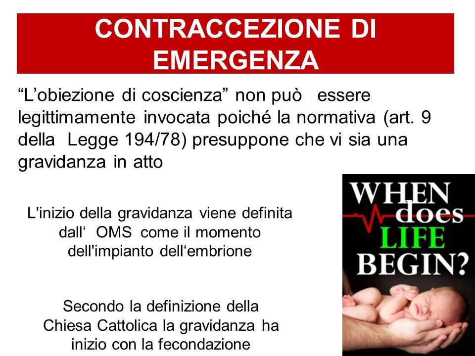 contraccezione di emergenza L'obiezione di coscienza non può essere legittimamente invocata poiché la normativa (art.