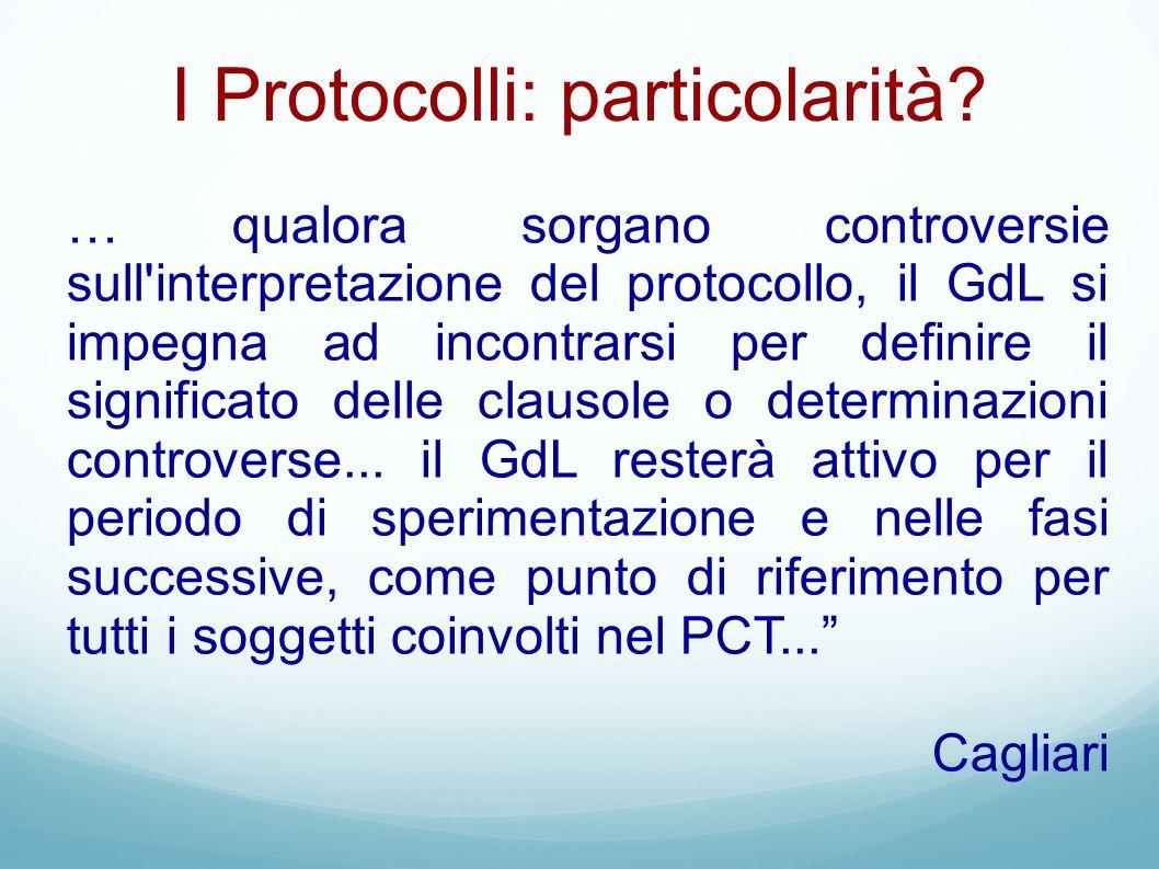 I Protocolli: particolarità? … qualora sorgano controversie sull'interpretazione del protocollo, il GdL si impegna ad incontrarsi per definire il sign