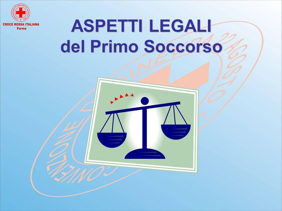 ASPETTI LEGALI del Primo Soccorso