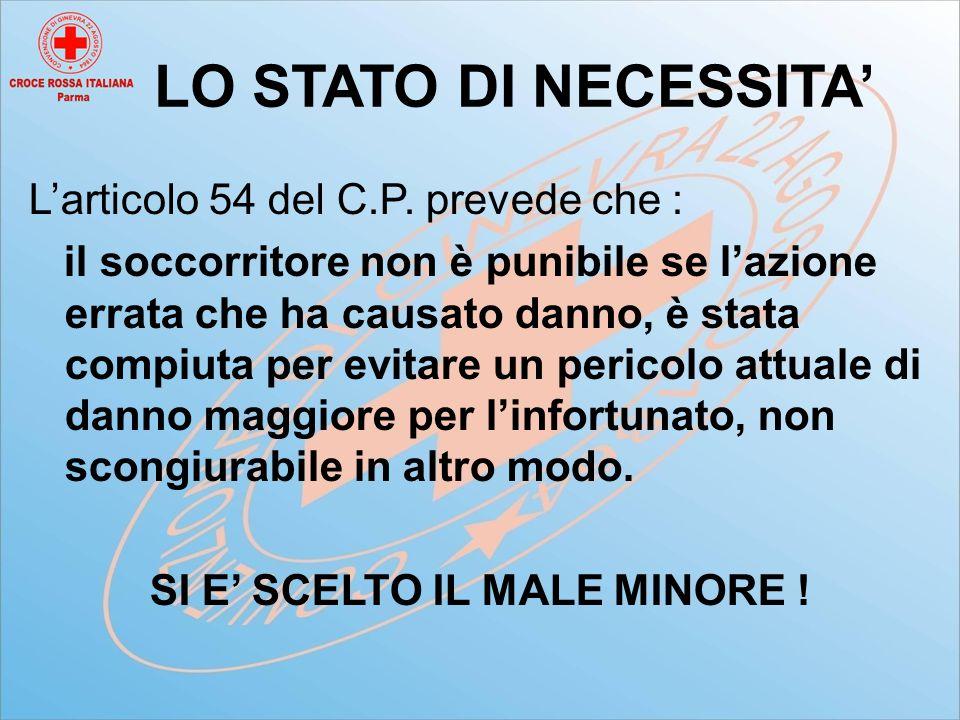 LO STATO DI NECESSITA' L'articolo 54 del C.P.