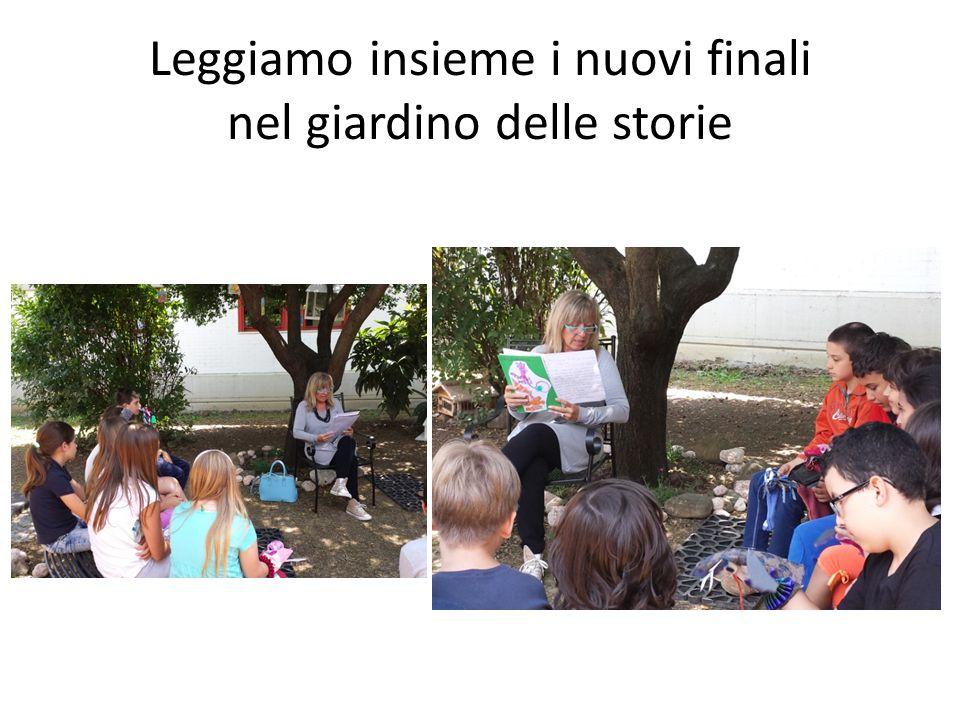 Leggiamo insieme i nuovi finali nel giardino delle storie