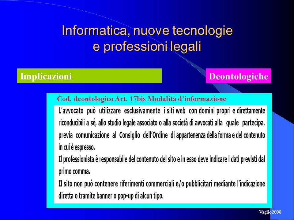 Informatica, nuove tecnologie e professioni legali ImplicazioniDeontologiche Cod.