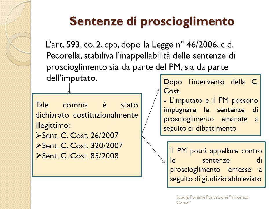 Sentenze di proscioglimento L'art.593, co. 2, cpp, dopo la Legge n° 46/2006, c.d.