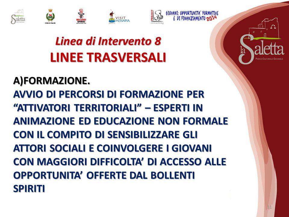 Linea di Intervento 8 LINEE TRASVERSALI A)FORMAZIONE.