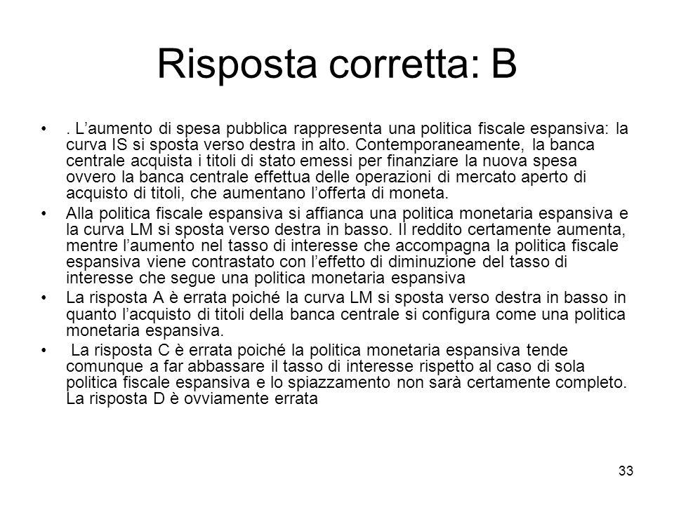 33 Risposta corretta: B.