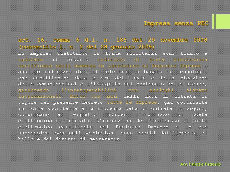 Impresa senza PEC art. 16, comma 6 d.l. n. 185 del 29 novembre 2008 (convertito l.