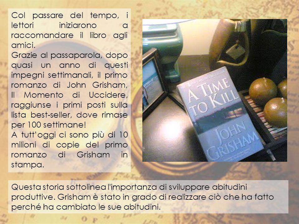 Col passare del tempo, i lettori iniziarono a raccomandare il libro agli amici. Grazie al passaparola, dopo quasi un anno di questi impegni settimanal