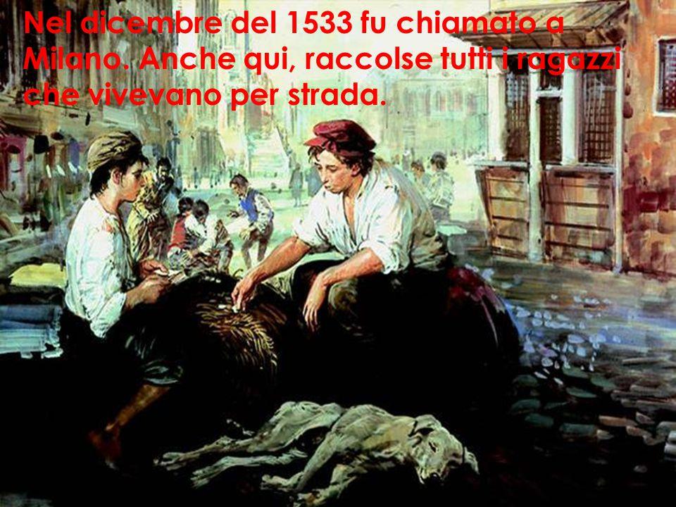 Nel dicembre del 1533 fu chiamato a Milano.