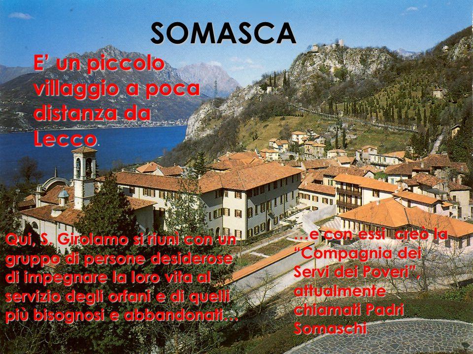 SOMASCA E' un piccolo villaggio a poca distanza da Lecco E' un piccolo villaggio a poca distanza da Lecco.