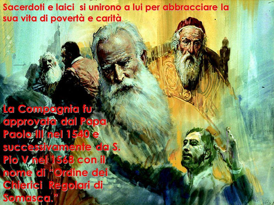Sacerdoti e laici si unirono a lui per abbracciare la sua vita di povertà e carità Sacerdoti e laici si unirono a lui per abbracciare la sua vita di povertà e carità.