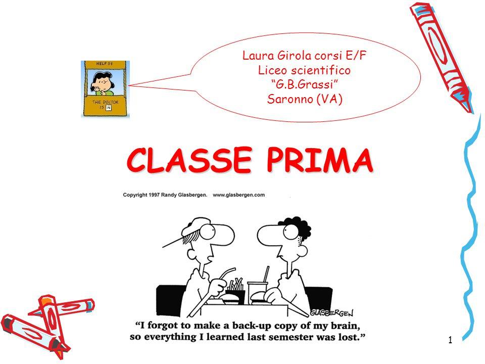 CLASSE PRIMA 1 Laura Girola corsi E/F Liceo scientifico G.B.Grassi Saronno (VA)