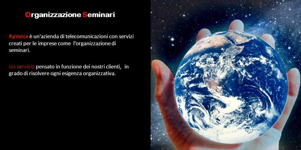 Organizzazione Seminari RpVoice è un'azienda di telecomunicazioni con servizi creati per le imprese come l'organizzazione di seminari. Un servizio pen