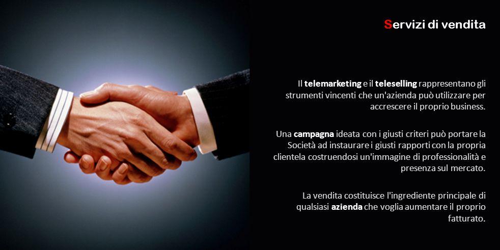 Il telemarketing e il teleselling rappresentano gli strumenti vincenti che un azienda può utilizzare per accrescere il proprio business.