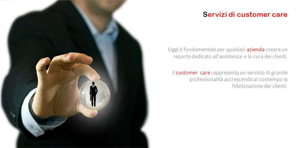 Oggi è fondamentale per qualsiasi azienda creare un reparto dedicato all'assistenza e la cura dei clienti. Il customer care rappresenta un servizio di