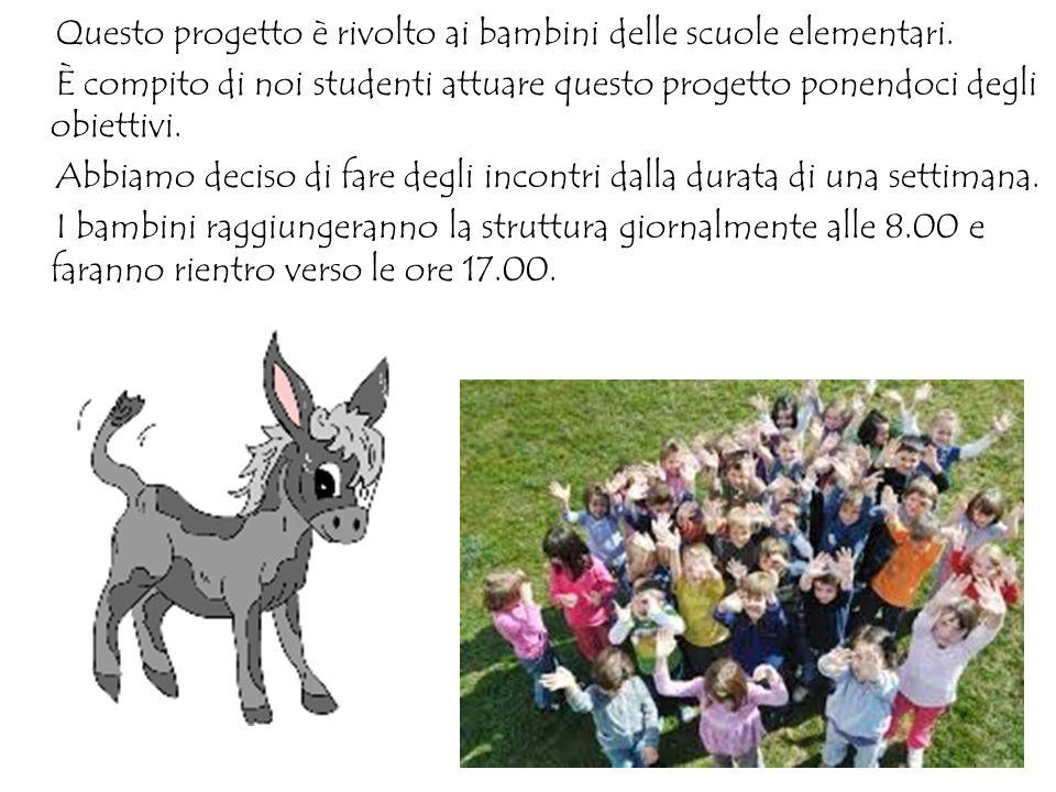 Questo progetto è rivolto ai bambini delle scuole elementari.