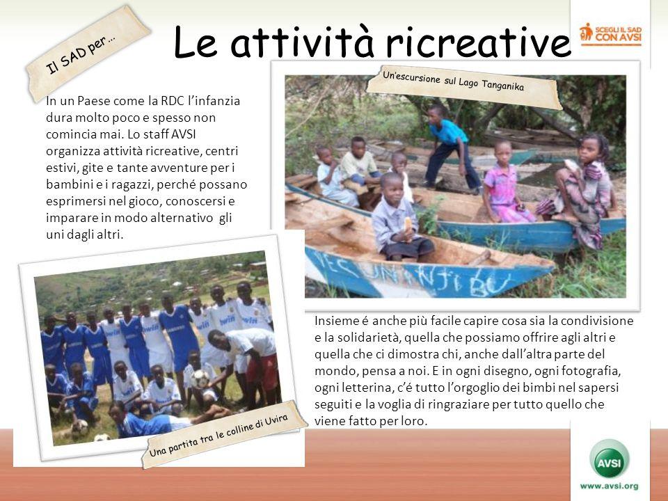 Le attività ricreative In un Paese come la RDC l'infanzia dura molto poco e spesso non comincia mai.