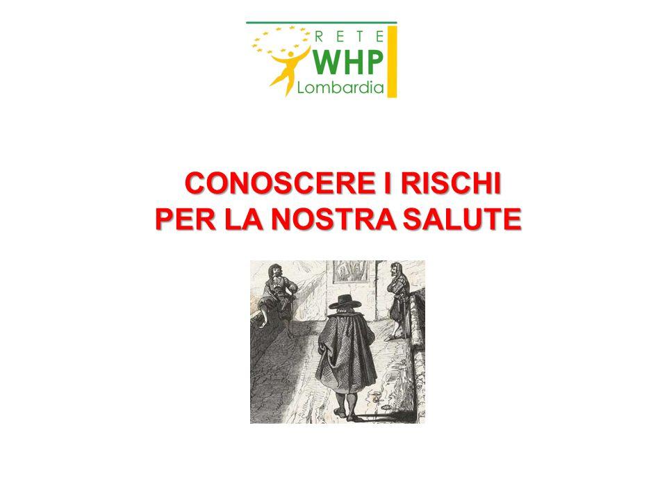 CONOSCERE I RISCHI PER LA NOSTRA SALUTE