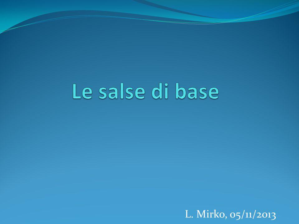 L. Mirko, 05/11/2013