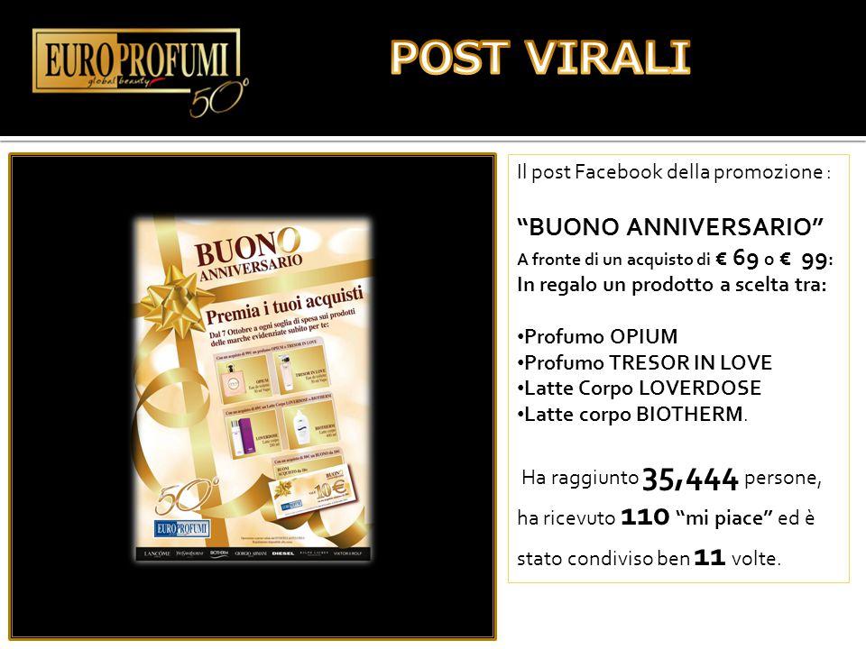 """Il post Facebook della promozione : """"BUONO ANNIVERSARIO"""" A fronte di un acquisto di € 69 o € 99 : In regalo un prodotto a scelta tra: Profumo OPIUM Pr"""