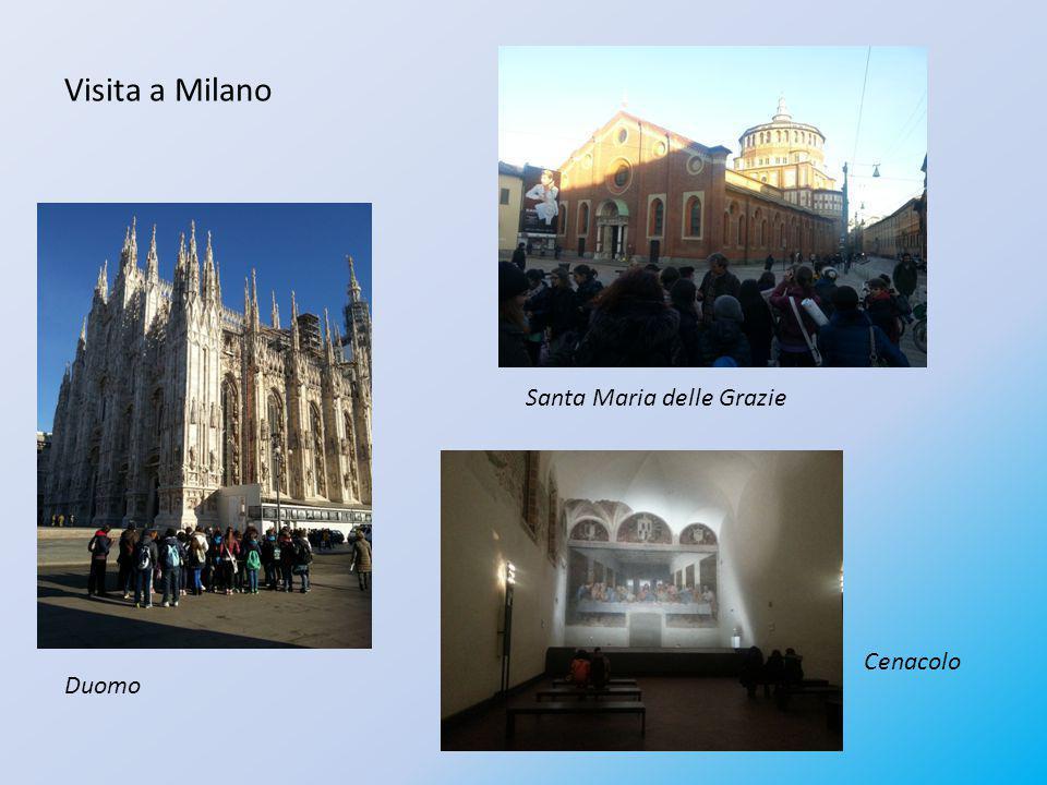 Visita a Milano Duomo Cenacolo Santa Maria delle Grazie