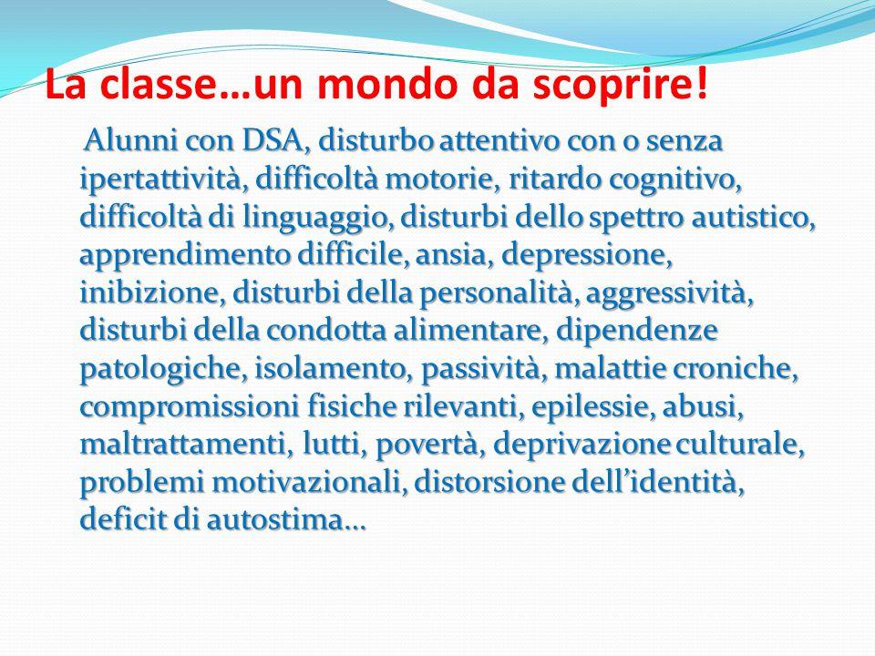 La classe…un mondo da scoprire.