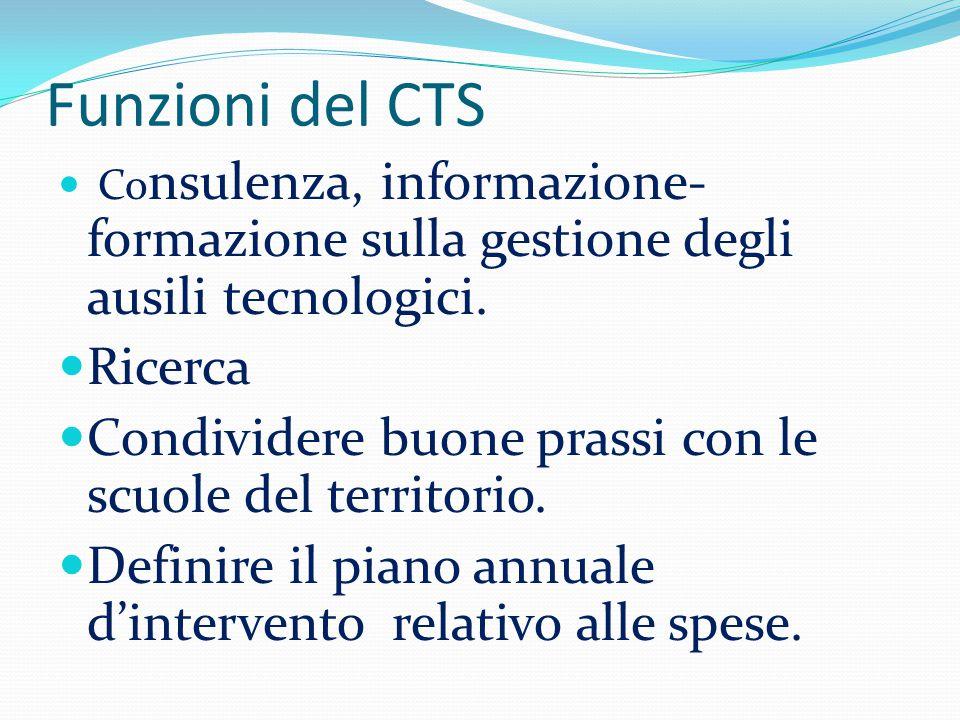 Funzioni del CTS Co nsulenza, informazione- formazione sulla gestione degli ausili tecnologici.