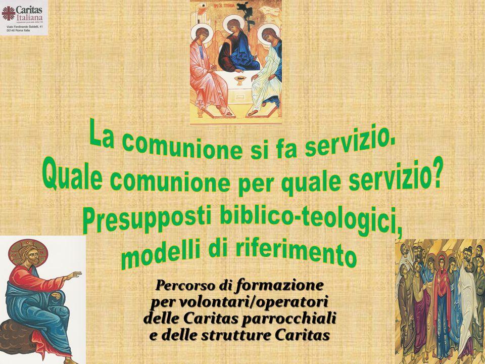 Percorso di formazione per volontari/operatori delle Caritas parrocchiali e delle strutture Caritas