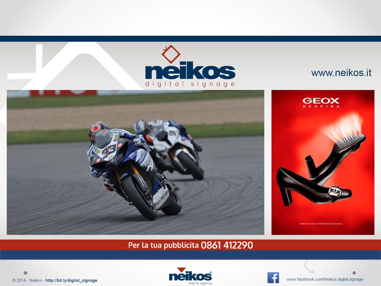 © 2014 - Neikos - http://bit.ly/digital_signage www.facebook.com/Neikos.digital.signage Pubblicità su videowall e maxischermi di enormi dimensioni (6x3 - 3x2) Gestione ed integrazione app Pianificazione e integrazione canali televisivi e pubblicitari Integrazione Social network REGIA TELEVISIVA AUTOMATIZZATA DA REMOTO CREAZIONE DI PALINSESTI AD HOC