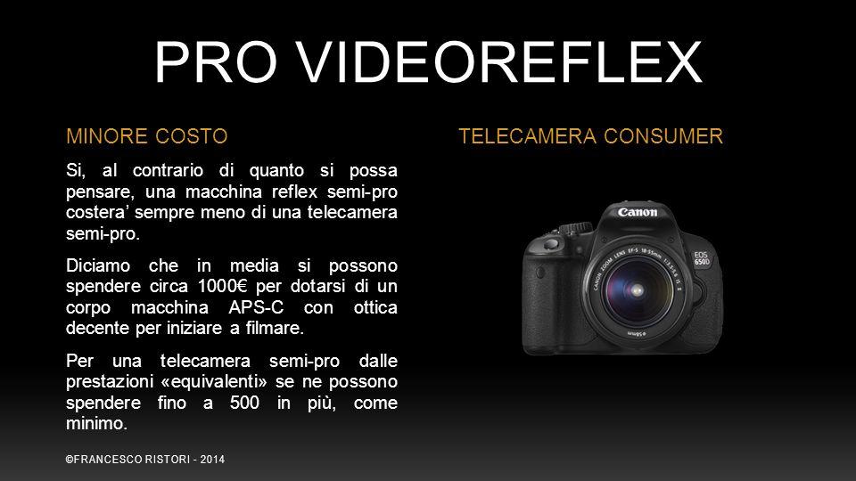 Si, al contrario di quanto si possa pensare, una macchina reflex semi-pro costera' sempre meno di una telecamera semi-pro. Diciamo che in media si pos