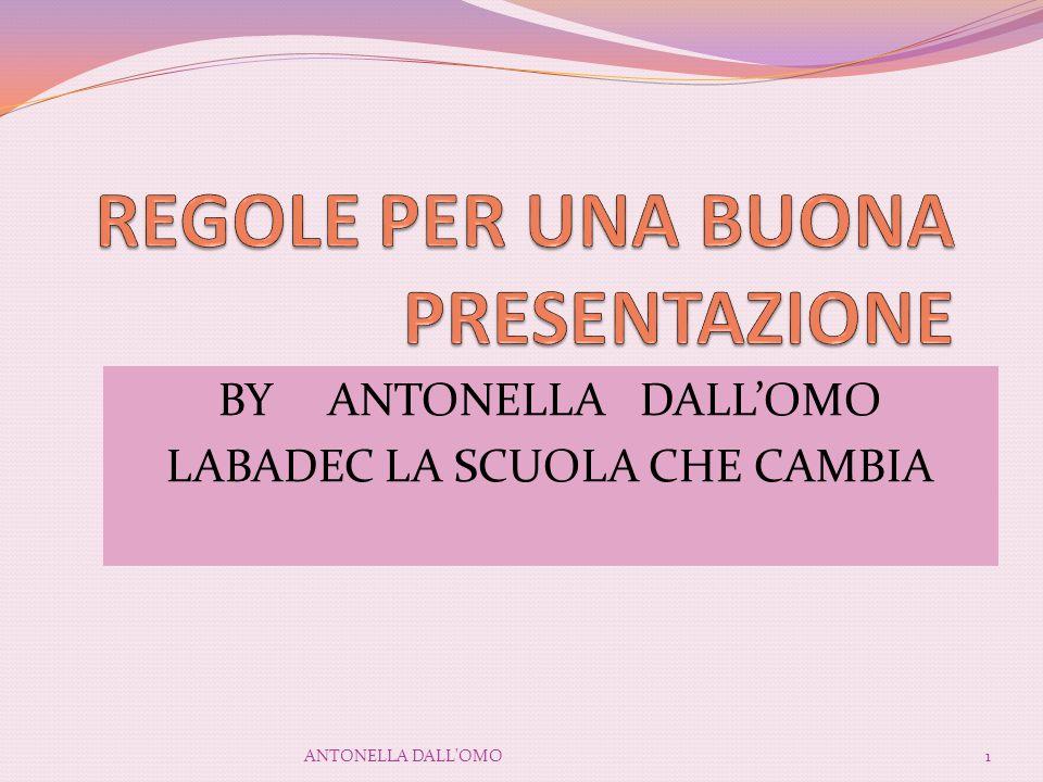 BY ANTONELLA DALL'OMO LABADEC LA SCUOLA CHE CAMBIA 1ANTONELLA DALL'OMO