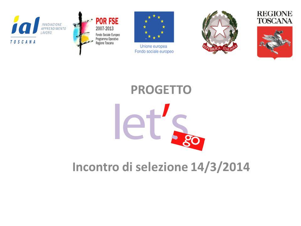 PROGETTO Incontro di selezione 14/3/2014