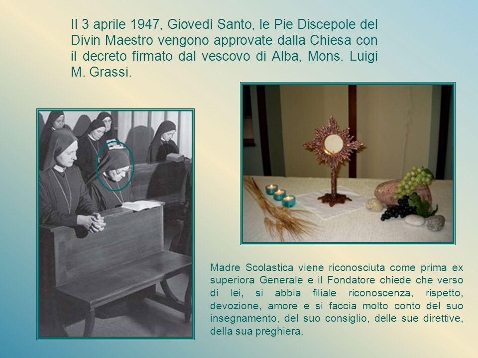Luce di vita Il lunedì della settimana santa 1946, Madre Scolastica aveva accolto l'esilio come profumo da spargere ai piedi del Maestro, ed è ancora