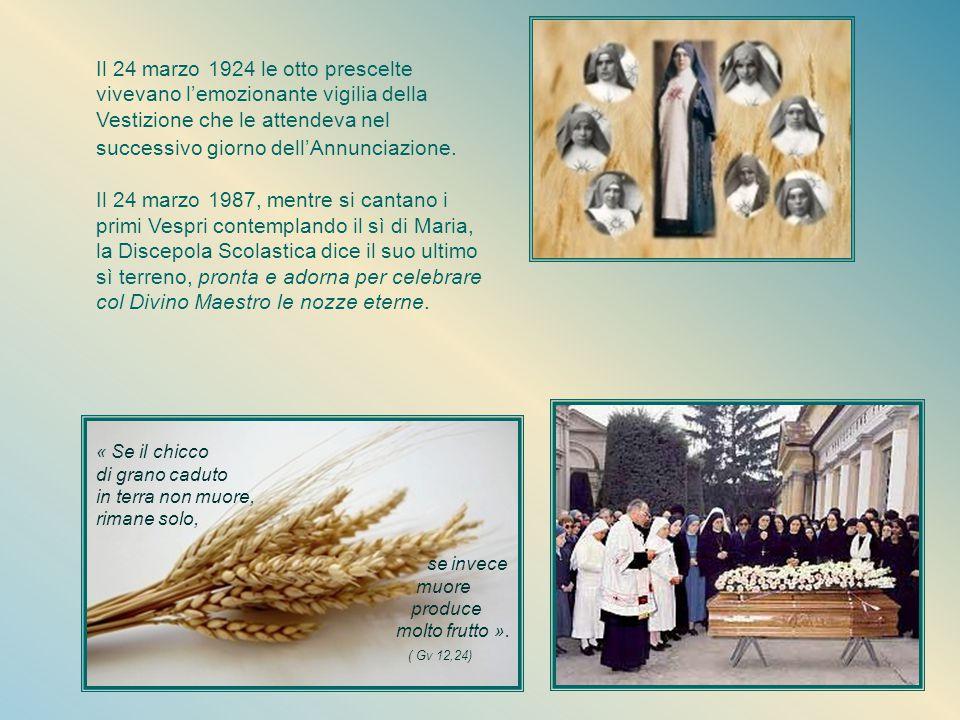 Era stata la prima sulla quale il beato Giacomo Alberione aveva posto lo sguardo per dar vita alla nuova fondazione ed è l'ultima del primo nucleo del
