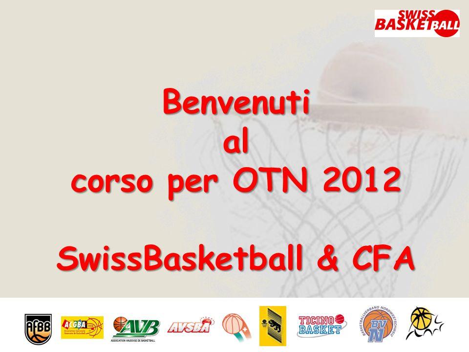 Benvenutial corso per OTN 2012 SwissBasketball & CFA