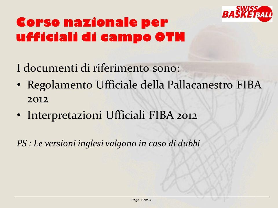 Page / Seite 5 Modifiche di regolamento FIBA 2012: Campo di gioco