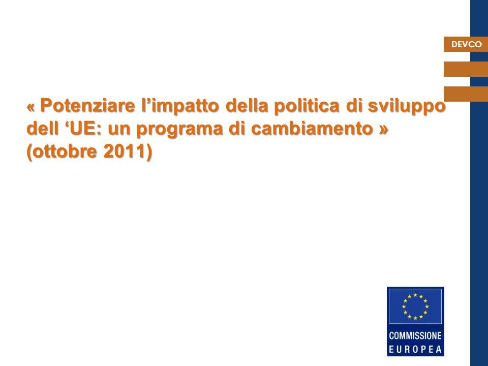 DEVCO La nuova politica : Le radici della democrazia e dello sviluppo sostenibile: l'impegno dell'Europa verso la Società Civile nell'ambito delle relazioni esterne (12 settembre 2012) 15