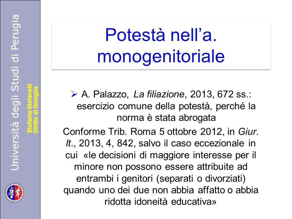 Università degli Studi di Perugia Diritto di famiglia Stefania Stefanelli Università degli Studi di Perugia Diritto di famiglia Stefania Stefanelli Potestà nell'a.