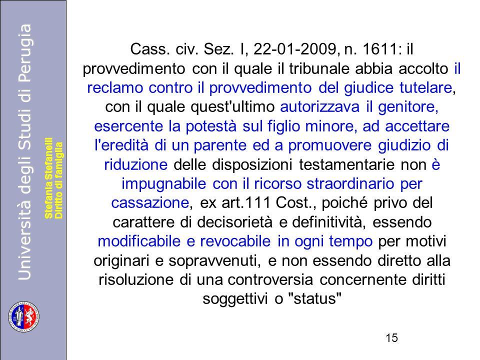 Università degli Studi di Perugia Diritto di famiglia Stefania Stefanelli Università degli Studi di Perugia Diritto di famiglia Stefania Stefanelli Cass.