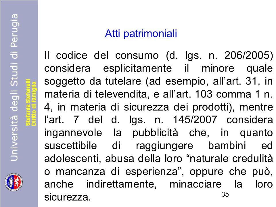 Università degli Studi di Perugia Diritto di famiglia Stefania Stefanelli Università degli Studi di Perugia Diritto di famiglia Stefania Stefanelli Il codice del consumo (d.