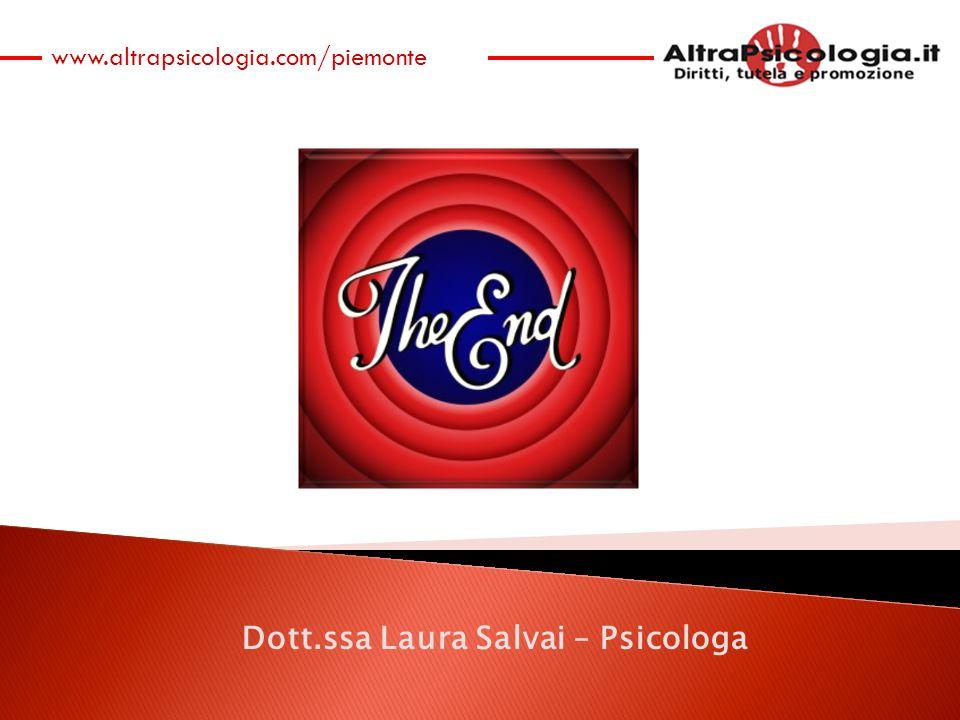 www.altrapsicologia.com/piemonte Dott.ssa Laura Salvai – Psicologa