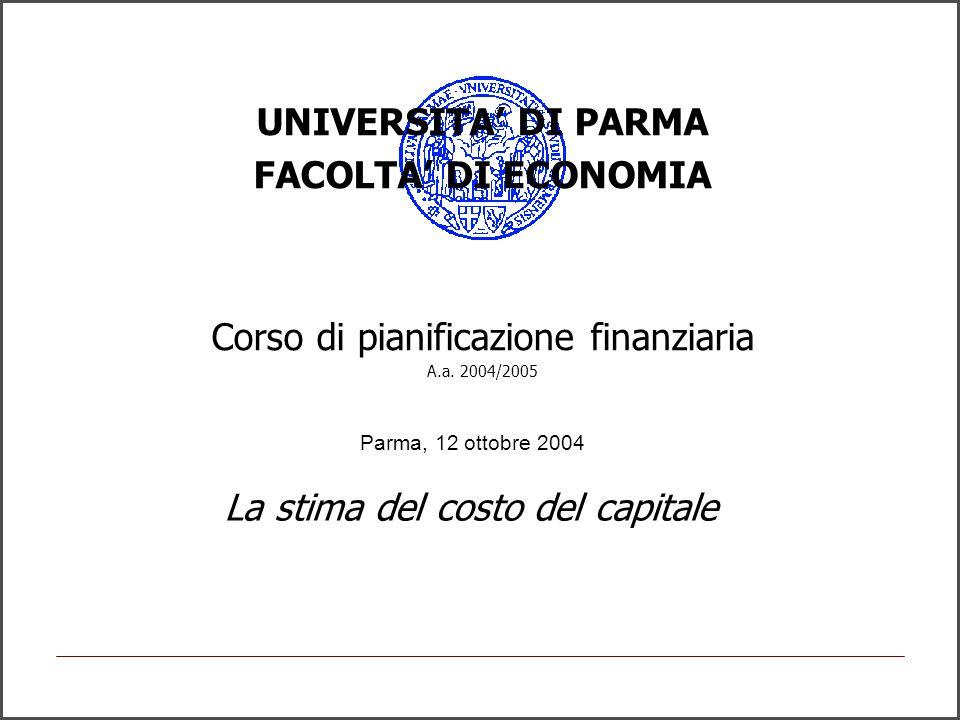UNIVERSITA' DI PARMA FACOLTA' DI ECONOMIA Corso di pianificazione finanziaria A.a.