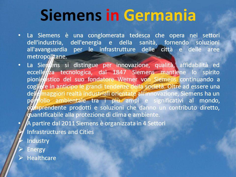 Siemens in Germania La Siemens è una conglomerata tedesca che opera nei settori dell'industria, dell'energia e della sanità, fornendo soluzioni all'av