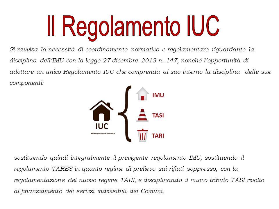 Si ravvisa la necessità di coordinamento normativo e regolamentare riguardante la disciplina dell'IMU con la legge 27 dicembre 2013 n.