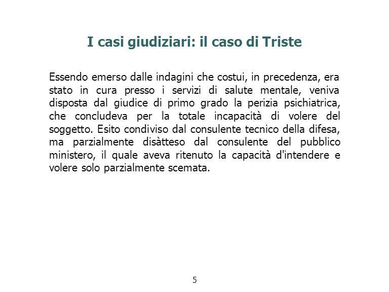 Il caso di Trieste Su impugnazione dell imputato, veniva investita la Corte d Assise di Appello, che, con la pronuncia in esame, ha parzialmente riformato la pregressa decisione, applicando nel massimo la riduzione di pena per difetto parziale dell imputabilità.