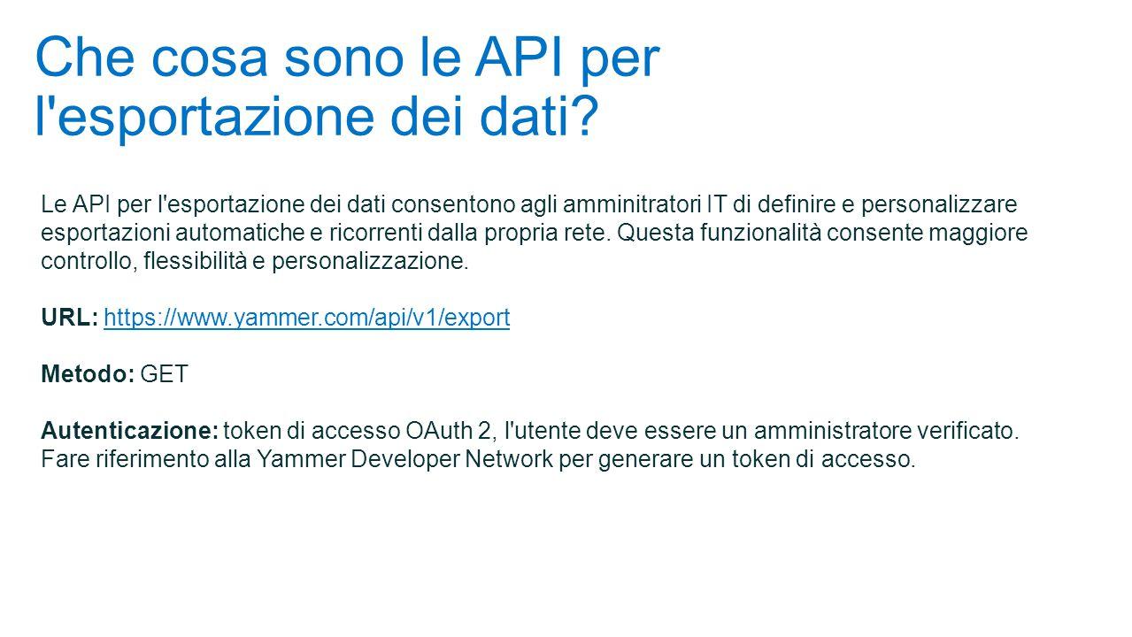 Che cosa sono le API per l esportazione dei dati.