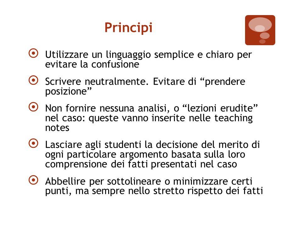 Principi  Utilizzare un linguaggio semplice e chiaro per evitare la confusione  Scrivere neutralmente.