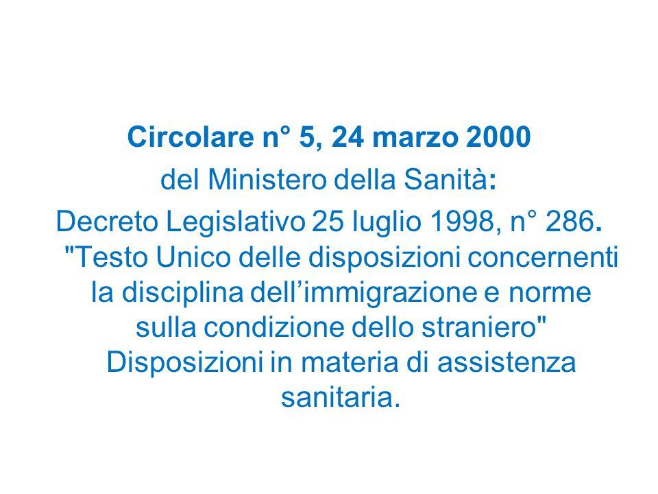 Circolare n° 5, 24 marzo 2000 del Ministero della Sanità: Decreto Legislativo 25 luglio 1998, n° 286.