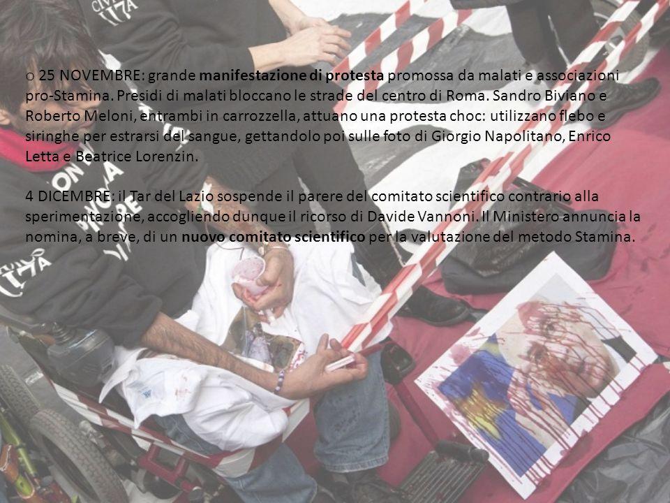 o 25 NOVEMBRE: grande manifestazione di protesta promossa da malati e associazioni pro-Stamina. Presidi di malati bloccano le strade del centro di Rom
